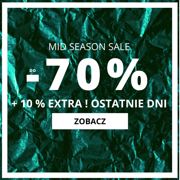 do -70 MID SEASON SALE +10% EKSTRA !