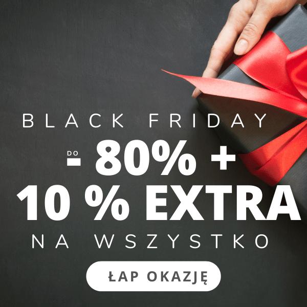 do -80% Black Friday + 10% !